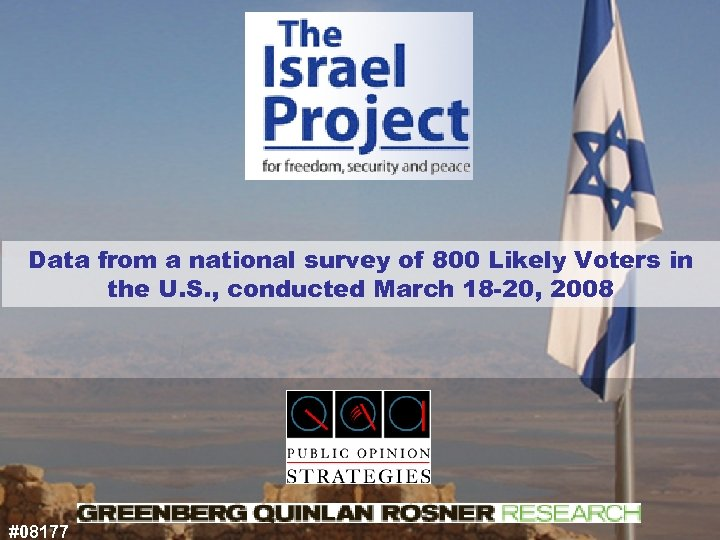 Data from a national survey of 800 Likely Voters in the U. S. ,