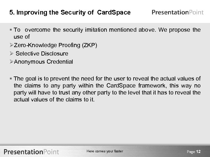 5. Improving the Security of Card. Space § To overcome the security imitation mentioned