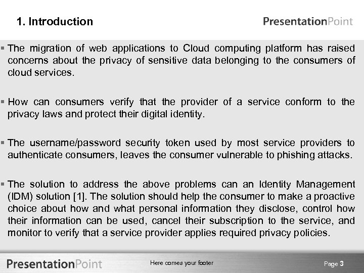1. Introduction § The migration of web applications to Cloud computing platform has raised