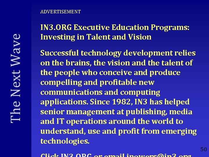 The Next Wave ADVERTISEMENT IN 3. ORG Executive Education Programs: Investing in Talent and