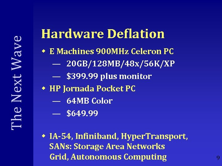 The Next Wave Hardware Deflation w E Machines 900 MHz Celeron PC — 20