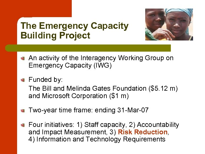 The Emergency Capacity Building Project An activity of the Interagency Working Group on Emergency
