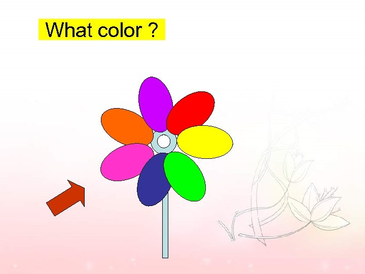 What color ?
