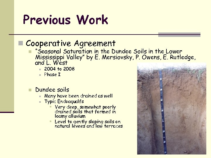 """Previous Work n Cooperative Agreement n """"Seasonal Saturation in the Dundee Soils in the"""