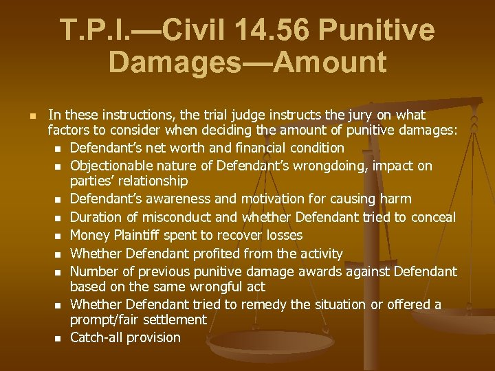 T. P. I. —Civil 14. 56 Punitive Damages—Amount n In these instructions, the trial