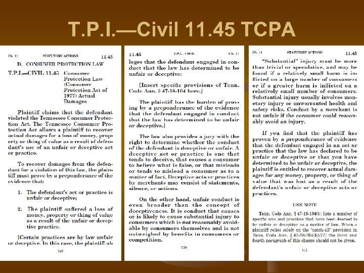 T. P. I. —Civil 11. 45 TCPA