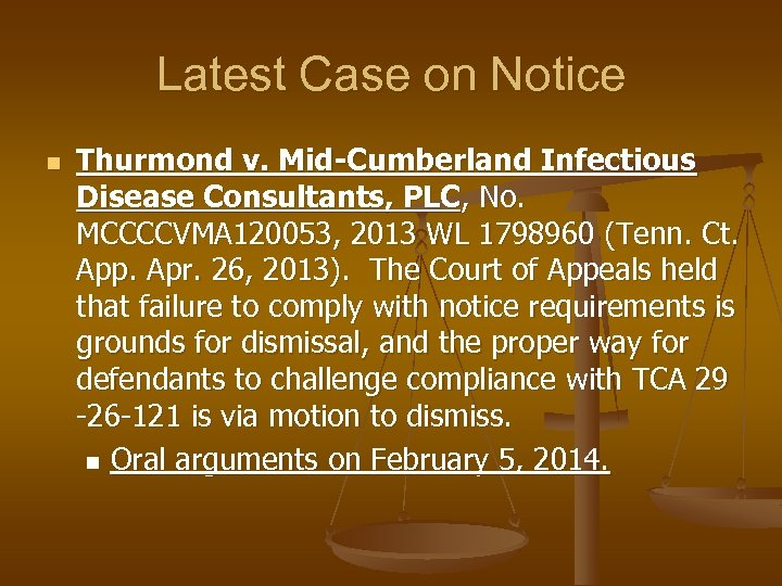 Latest Case on Notice n Thurmond v. Mid-Cumberland Infectious Disease Consultants, PLC, No. MCCCCVMA