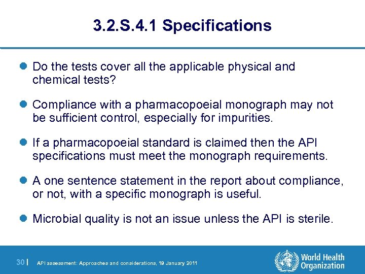 3. 2. S. 4. 1 Specifications l Do the tests cover all the applicable
