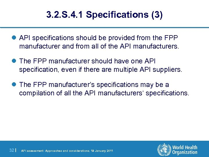 3. 2. S. 4. 1 Specifications (3) l API specifications should be provided from
