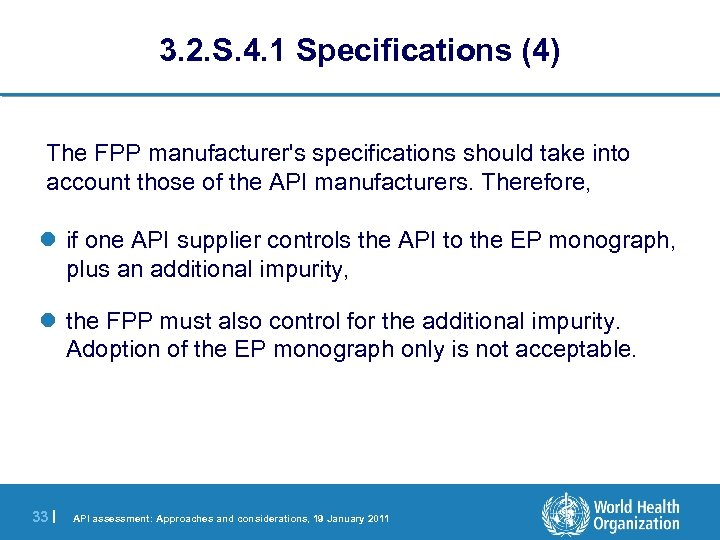 3. 2. S. 4. 1 Specifications (4) The FPP manufacturer's specifications should take into