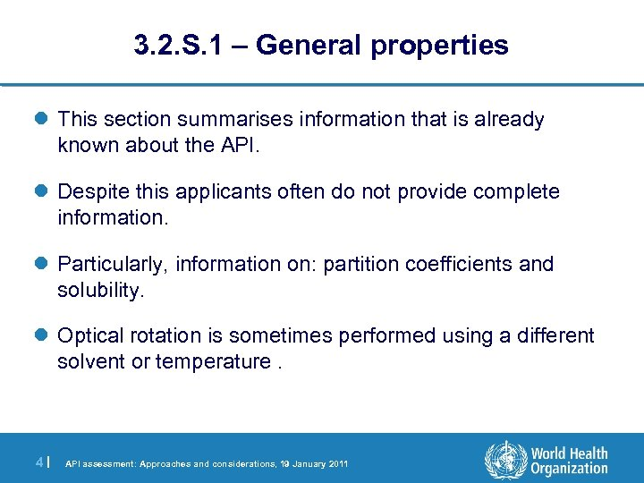 3. 2. S. 1 – General properties l This section summarises information that is