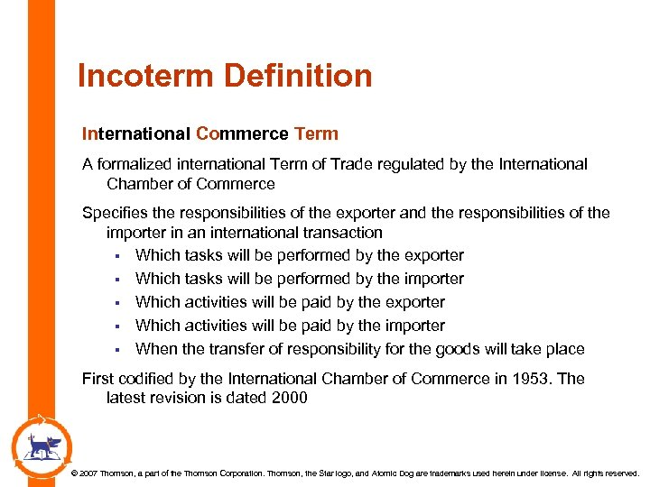 Incoterm Definition International Commerce Term A formalized international Term of Trade regulated by the