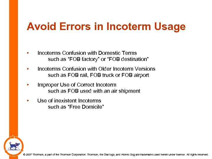 "Avoid Errors in Incoterm Usage • Incoterms Confusion with Domestic Terms such as ""FOB"