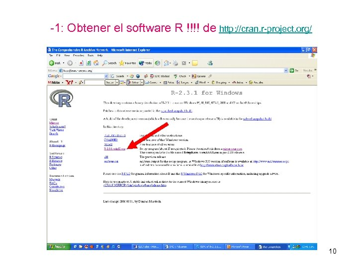 -1: Obtener el software R !!!! de http: //cran. r-project. org/ 10