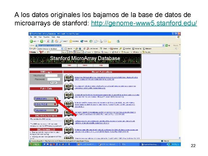A los datos originales los bajamos de la base de datos de microarrays de