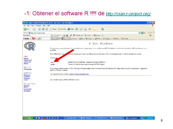 -1: Obtener el software R !!!! de http: //cran. r-project. org/ 9