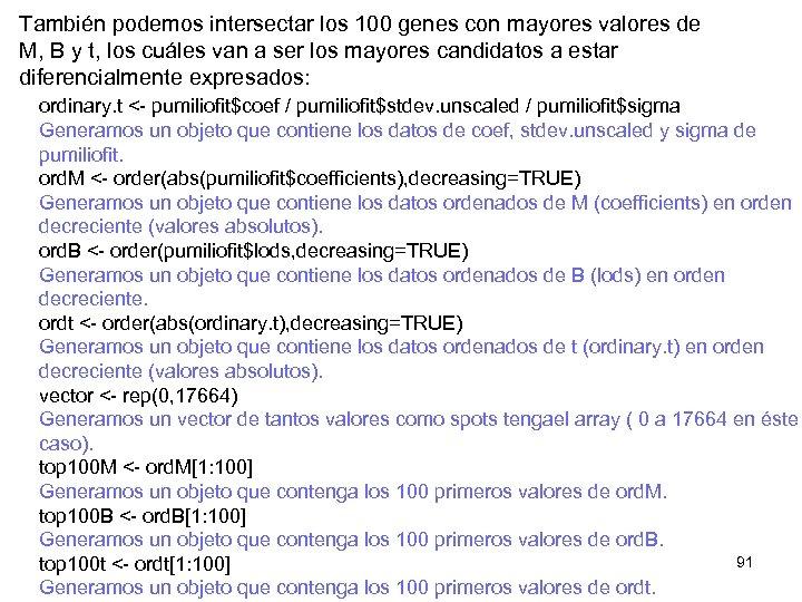 También podemos intersectar los 100 genes con mayores valores de M, B y t,