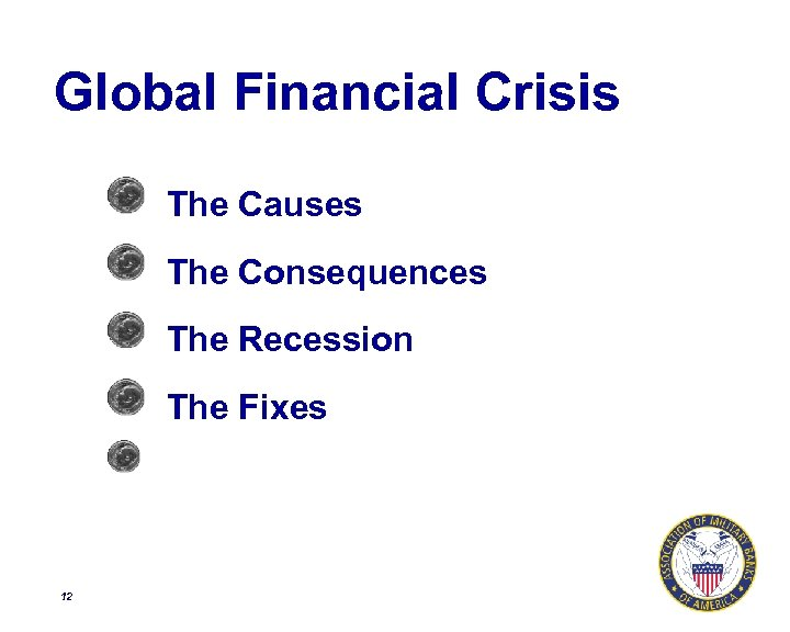 Global Financial Crisis The Causes The Consequences The Recession The Fixes 12