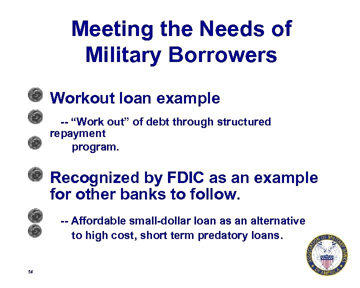 """Meeting the Needs of Military Borrowers Workout loan example -- """"Work out"""" of debt"""