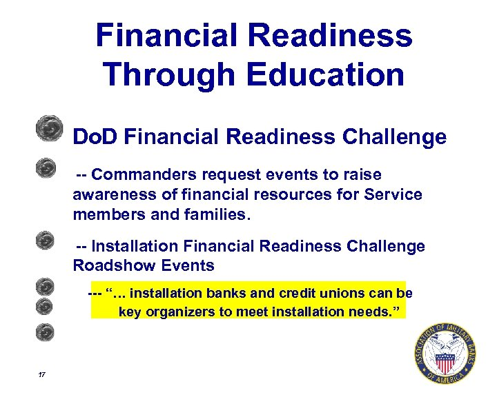 Financial Readiness Through Education Do. D Financial Readiness Challenge -- Commanders request events to