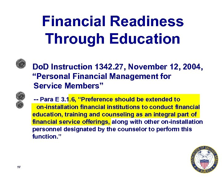 """Financial Readiness Through Education Do. D Instruction 1342. 27, November 12, 2004, """"Personal Financial"""
