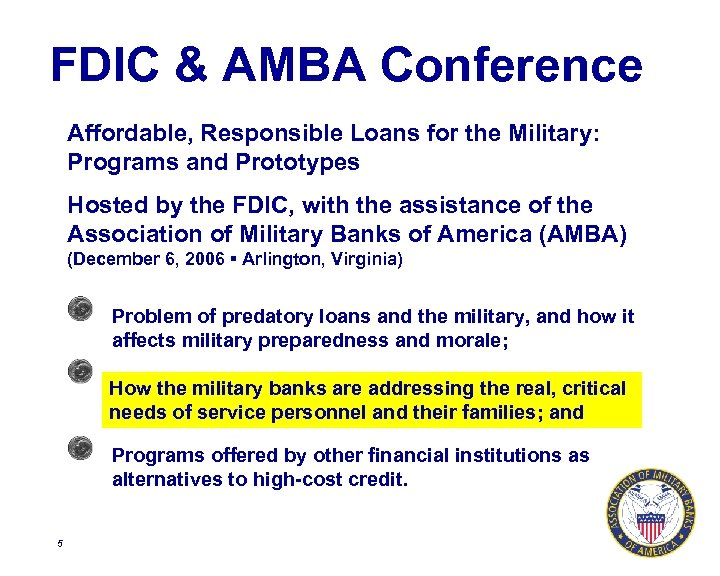 FDIC & AMBA Conference Affordable, Responsible Loans for the Military: Programs and Prototypes Hosted