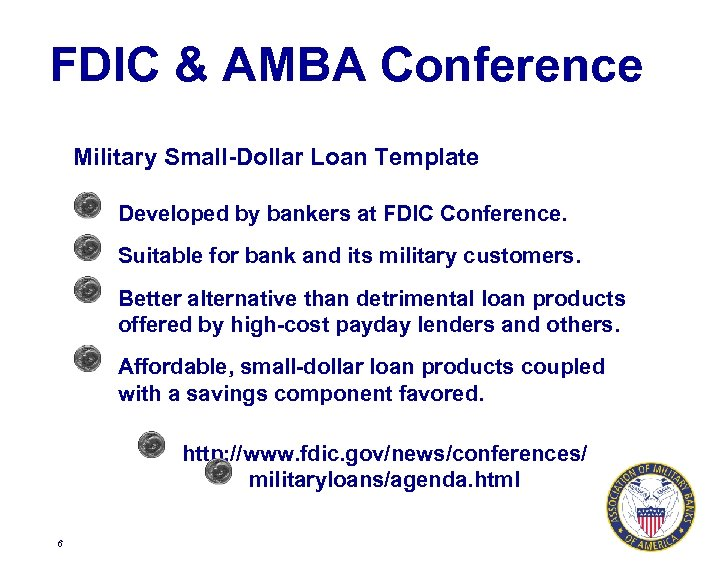 FDIC & AMBA Conference Military Small-Dollar Loan Template Developed by bankers at FDIC Conference.