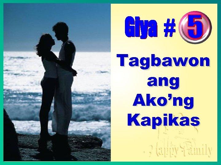 Tagbawon ang Ako'ng Kapikas
