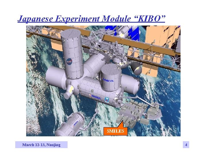 "Japanese Experiment Module ""KIBO"" SMILES March 12 -13, Nanjing 4"