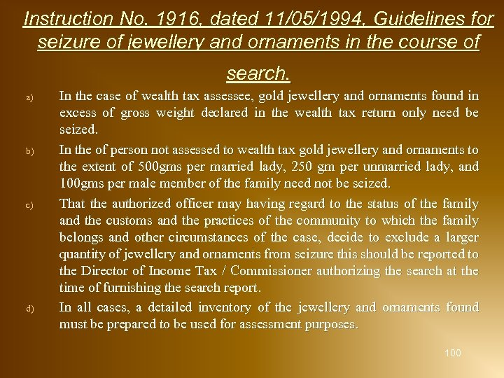 Instruction No. 1916, dated 11/05/1994, Guidelines for seizure of jewellery and ornaments in the
