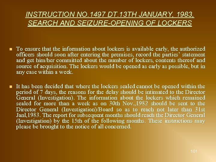 INSTRUCTION NO. 1497 DT. 13 TH JANUARY, 1983, SEARCH AND SEIZURE-OPENING OF LOCKERS n
