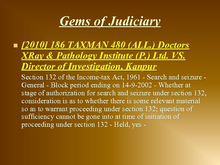 Gems of Judiciary n [2010] 186 TAXMAN 480 (ALL. ) Doctors XRay & Pathology