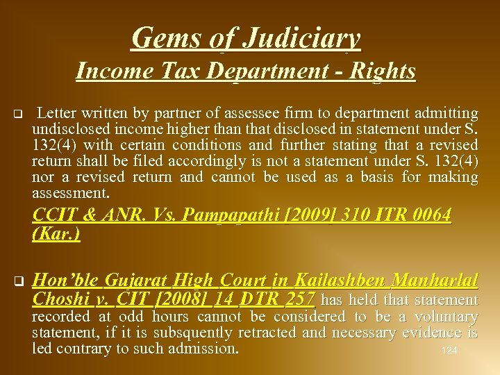 Gems of Judiciary q Income Tax Department - Rights Letter written by partner of