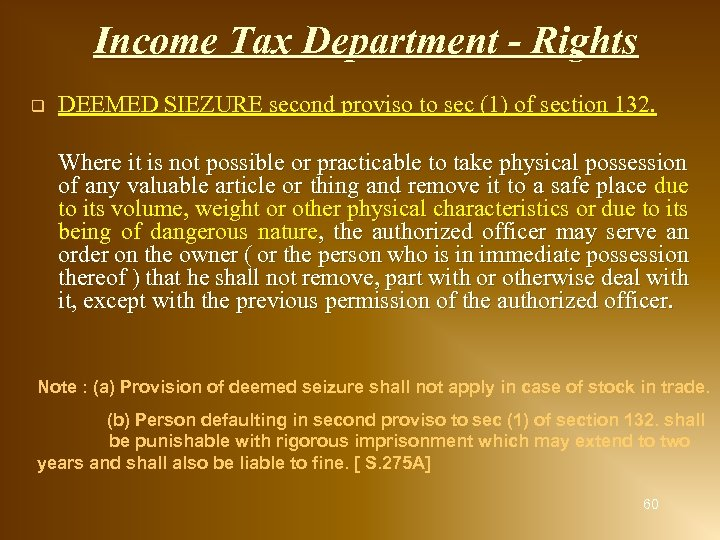 Income Tax Department - Rights q DEEMED SIEZURE second proviso to sec (1) of