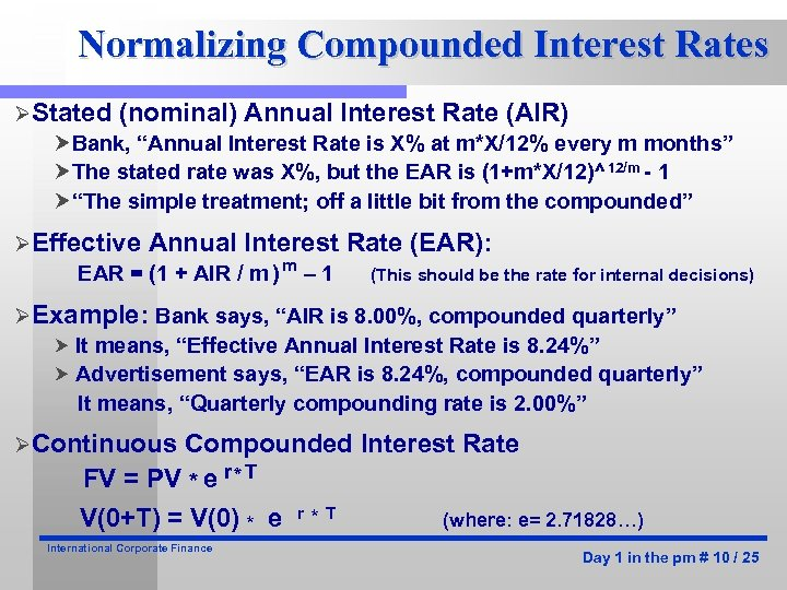 """Normalizing Compounded Interest Rates ØStated (nominal) Annual Interest Rate (AIR) Bank, """"Annual Interest Rate"""