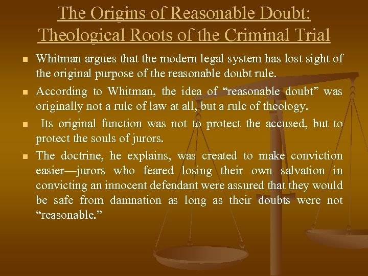 The Origins of Reasonable Doubt: Theological Roots of the Criminal Trial n n Whitman
