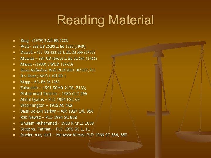 Reading Material n n n n n Sang - (1979) 2 All ER 1223