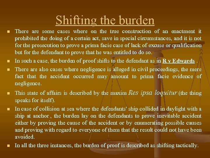 Shifting the burden n n n There are some cases where on the true