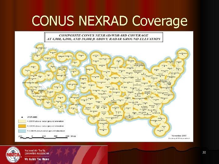 CONUS NEXRAD Coverage 32
