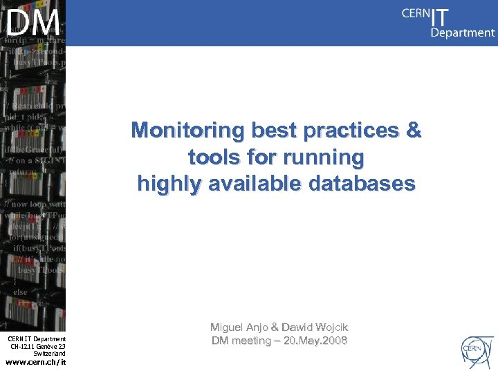 Monitoring best practices & tools for running highly available databases Internet Services CERN IT