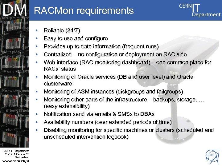 RACMon requirements • • Internet Services CERN IT Department CH-1211 Genève 23 Switzerland www.