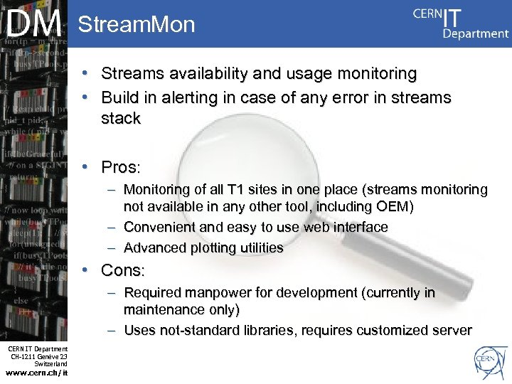 Stream. Mon • Streams availability and usage monitoring • Build in alerting in case