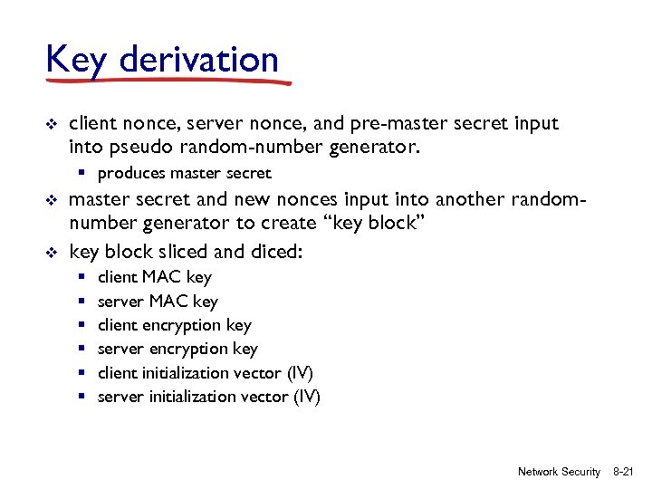 Key derivation v client nonce, server nonce, and pre-master secret input into pseudo random-number