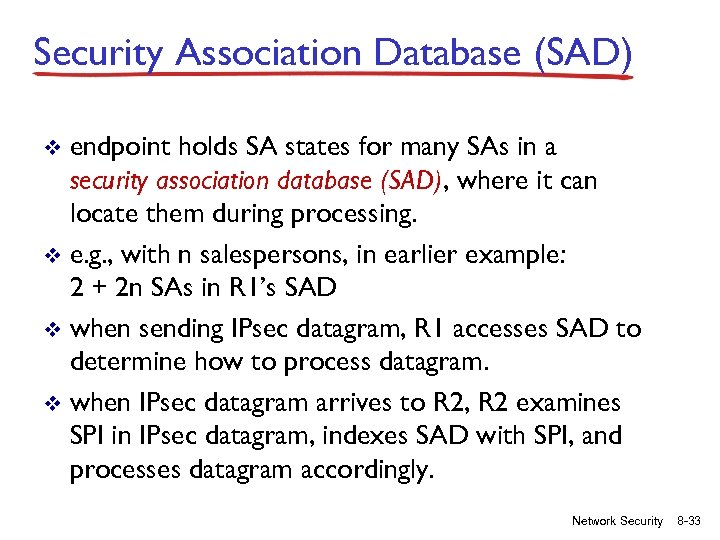 Security Association Database (SAD) endpoint holds SA states for many SAs in a security