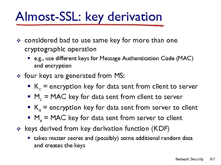 Almost-SSL: key derivation v considered bad to use same key for more than one