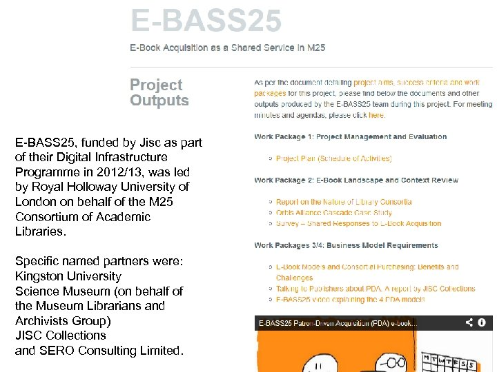 E-BASS 25, funded by Jisc as part of their Digital Infrastructure Programme in 2012/13,