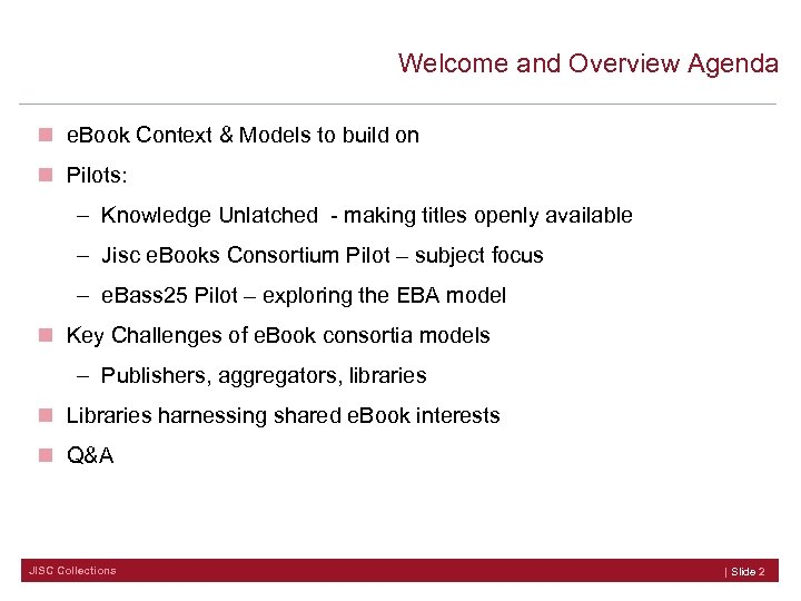 Welcome and Overview Agenda n e. Book Context & Models to build on n