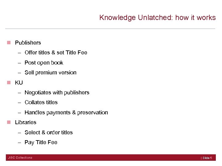 Knowledge Unlatched: how it works n Publishers – Offer titles & set Title Fee