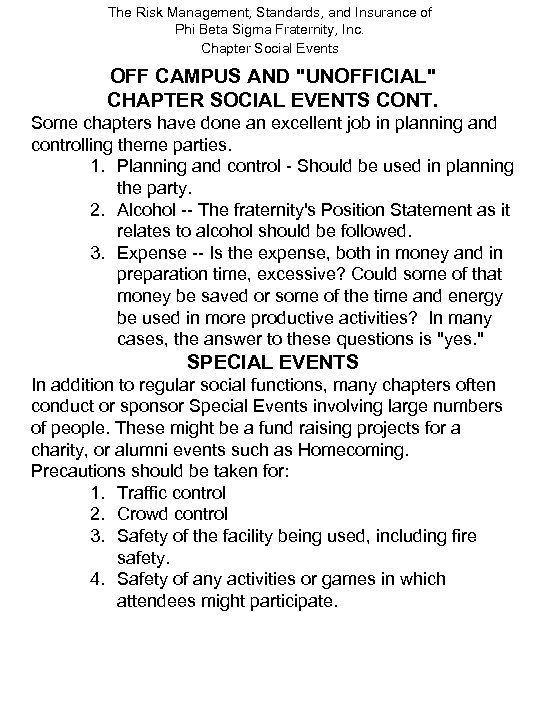 The Risk Management, Standards, and Insurance of Phi Beta Sigma Fraternity, Inc. Chapter Social