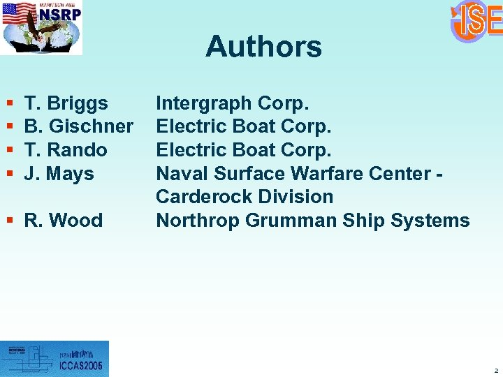 Authors § § T. Briggs B. Gischner T. Rando J. Mays § R. Wood